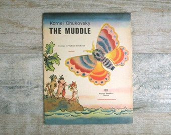 Soviet Vintage Children's Book - The Muddle - Kornei Chukovsky - poems for child - nursery rhymes - translated into English - USSR