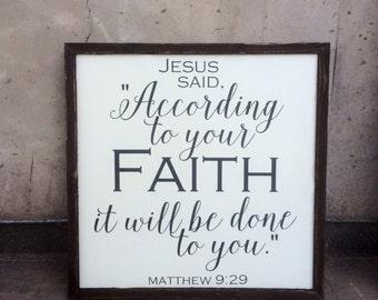 Matthew 9:29 sign