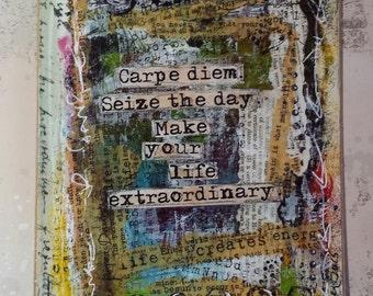 CARPE DIEM.  Seize the Day.  Make your life Extraordinary Art Card