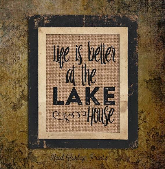 Burlap Print | Lake | Life is Better Lake House | #0100