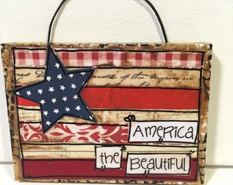 "Patriotic Little Sign   ""America the beautiful"" 4th of July decor"