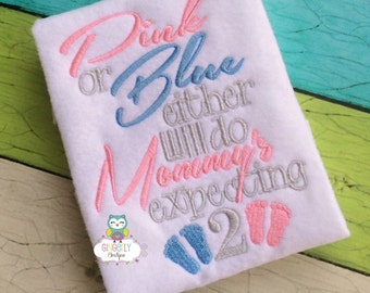 Pink or Blue either will do, Mommys expecting 2,  shirt or bodysuit - Twin Pregnancy/Birth Announcement