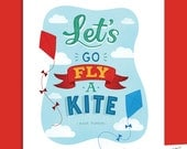 Let's Go Fly a Kite 02 : Hand Lettered Printable 8 x 10 Home Decor, Wall Art Print Quote