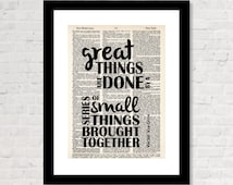 Great Things Are Done By A Series Of Small Things Brought Together - Vincent Van Gogh Quote - Dictionary page - print - poster