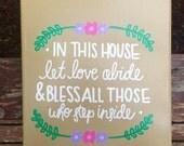 Let Love Abide House Canvas