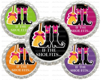 "20% OFF SALE Instant Download If The Shoe Fits Witch Halloween 1"" Circle Bottle Cap Images"