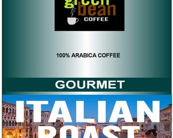 Whole bean roasted coffee, Northern ITALIAN ROAST, pungent and full-bodied, 2oz SAMPLER