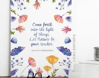 Let Nature Be Your Teacher: William Wordsworth Quote Print