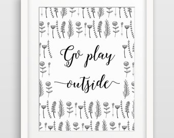 Nursery Art, Playroom Decor, Kids Wall Art, Kids Room Decor, Inspirational Quote, Go Play Outside