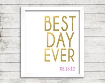 Best Day Ever wedding sign-Digital file-wedding date-DIGITAL FILE-PRINTABLE-typography