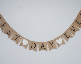 Best Day Ever banner - Wedding burlap banner, bridal shower banner