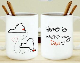 Home Is Where My Dad Is Mug