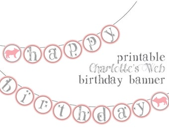 Printable Birthday Banner - Charlotte's Web Party