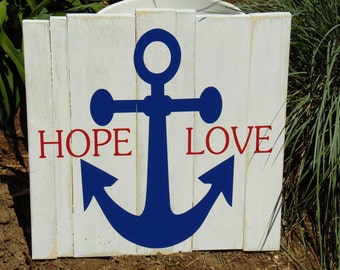 Wooden sign, wood sign: Hope Love Anchor - custom nautical home decor