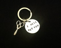 I Will Cut You Hairdresser Stylist Gift Hand Stamped Keychain