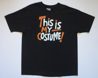 This Is My Costume! T-Shirt Vintage 1980s XL Deadstock Halloween