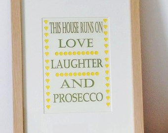 Framed This House runs on...... Paper Cut