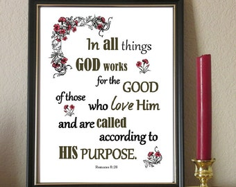 Bible Verse Christian art print wall decor printable INSTANT DOWNLOAD All things work for good who love God digital Romans 8 28 scripture