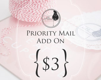 U.S. Orders Only...Priority Mail Add on...Expedited Shipping