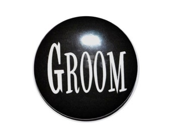 Groom Button, Entourage, team groom, bachelor party, stag party 2 1/4 inch pinback button