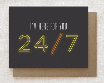 Sympathy Card - I'm Here for You 24/7