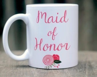 Maid of Honor mug, Maid of honor gift, Matron of honor gift, Wedding party gifts, Bridal party gift, Coffee mug for maid of Honor