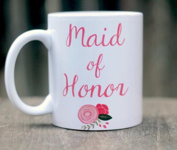 Maid Of Honor Mug Maid Of Honor Gift Matron Of Honor Gift