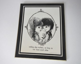 Vintage Fran Mar Moppets Plaque - black & white -1970 - nothing else matters, as long as we have each other, love, anniversary, wall hanging