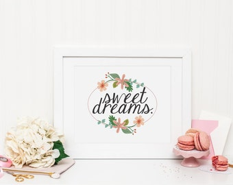 Sweet Dreams Quote Instant Download - 8x10 5x7 - Floral Girl's Nursery Art Print