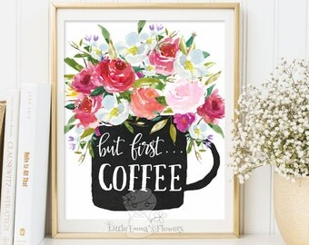 But first coffee Print kitchen Printable wall art coffee poster kitchen decor calligraphy print digital kitchen wall  instant download 324