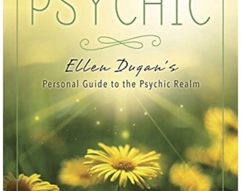 The Natural Psychic: Ellen Dugan's Personal Guide to the Psychic Realm ( Signed)