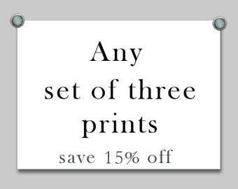 Set of three, set of three prints, photography sale, print sale, fine art print sets, discounted prints, any three prints, custom print sets