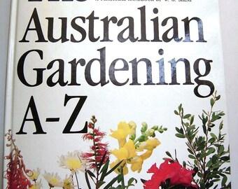 1989 THE AUSTRALIAN GARDENING An A-Z Practical Handbook W.G. Sheat