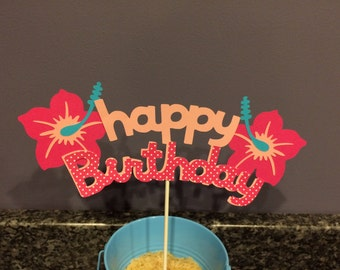 Happy Birthday Luau Cake Topper