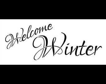 "Welcome Winter - Word Stencil - 14""X6"" - SKU:STCL490"