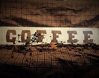 Coffee sign. Kitchen sign. country kitchen signs dining room signs restaurant signs. Primitive signs. Rustic signs. Distressed wooden sign