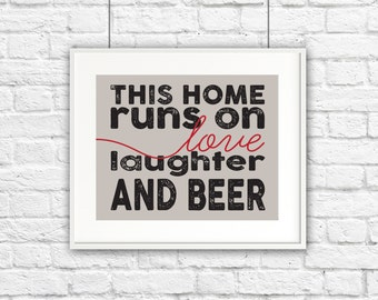 Love, Laughter, Beer Print