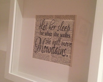 Let her sleep for when she wakes she will move mountains -print - nursery decor- framed wall art