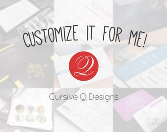 Customize it for Me - Add-ons for Cursive Q Designs Templates