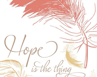 Hope is a thing with feathers (pink, yellow on white) illustration