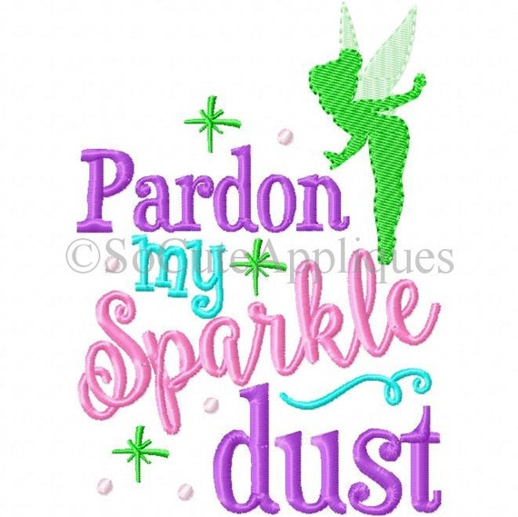 Embroidery design pardon my sparkle dust