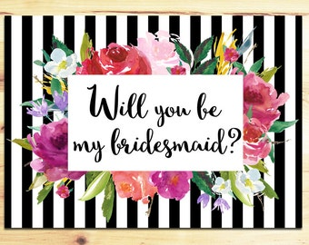 Floral and Stripes Bridesmaid and Maid or Matron of Honor - 5 x 7 Printable, Instant Download - Flowers, Black and White Stripes