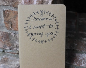 Reasons I Want to Marry You Moleskine Notebook