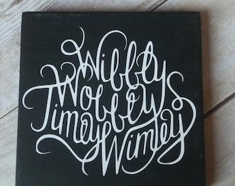 Wibbly Wobbly Cursive Wood Sign