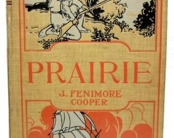 Cooper The Prairie A Tale J. Fenimore Cooper Hurst & Company Classic Fiction ca. 1900
