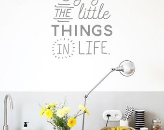 Enjoy the little thing in life   decal