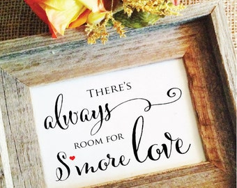 Smores Sign Smores Bar Sign (Frame NOT included)  - There's always room for s'more love