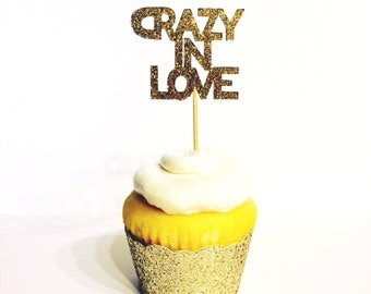 Crazy In Love Cupcake Toppers / Cake Toppers