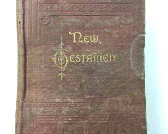 """Late Nineteenth Century Personal New Testament - American Bible society, published 1883, 3.25x5"""" antique pocket new testament 5oz #1046"""