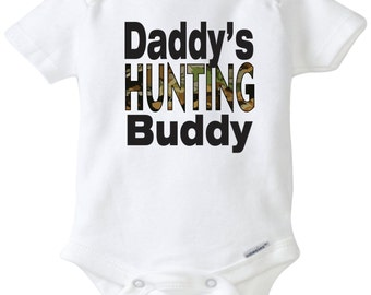 Daddy's/Uncle/Grandpa's hunting buddy baby onesie Baby shirt Baby boy hunting shirt